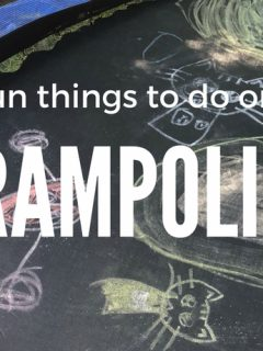 Activities, Games and Things to do on a Trampoline