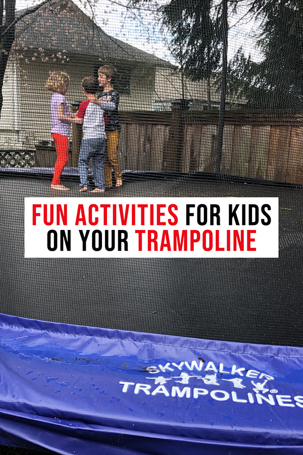 Fun things to do on a trampoline for kids
