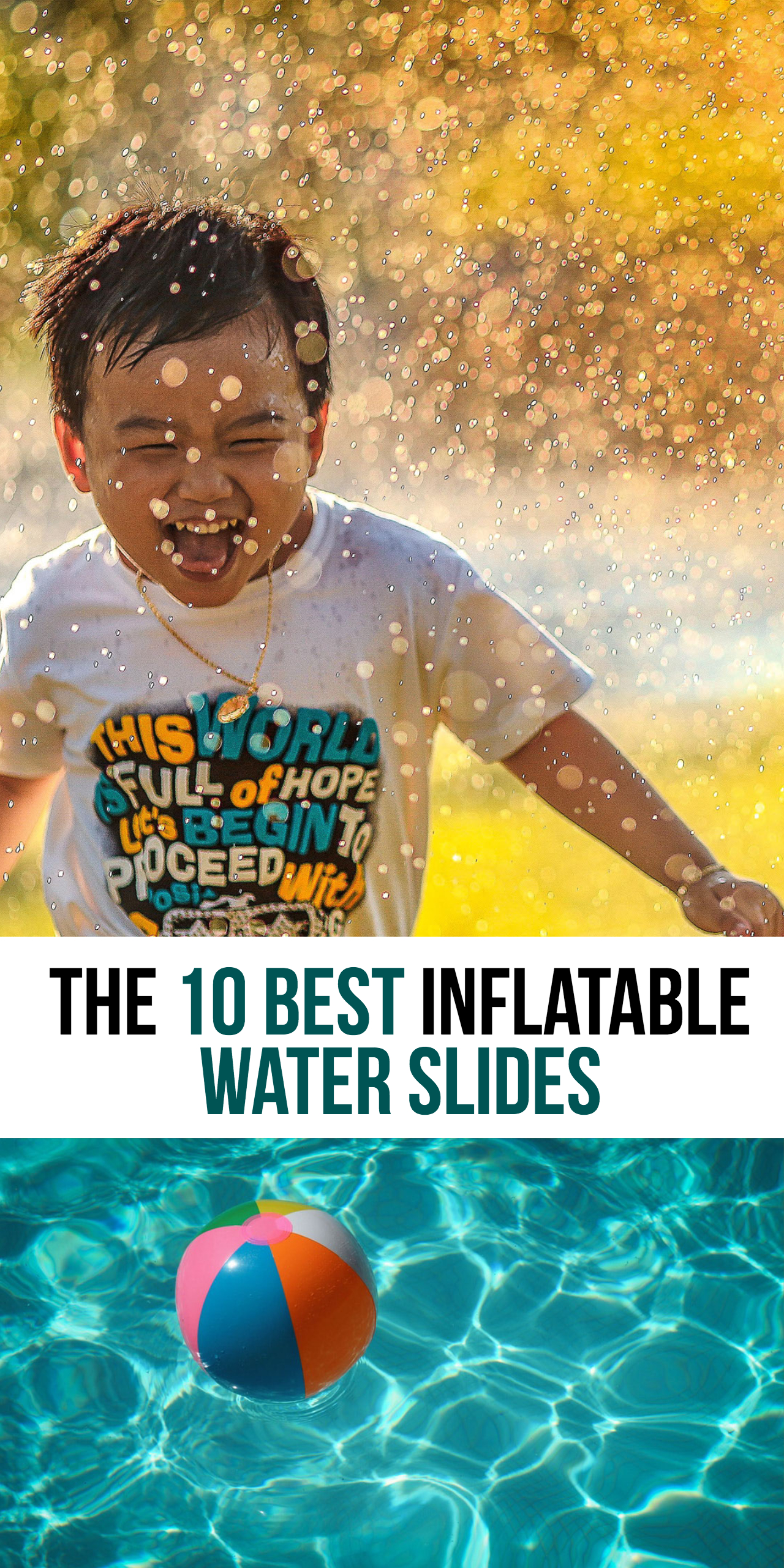 Best inflatable water slides for kids.
