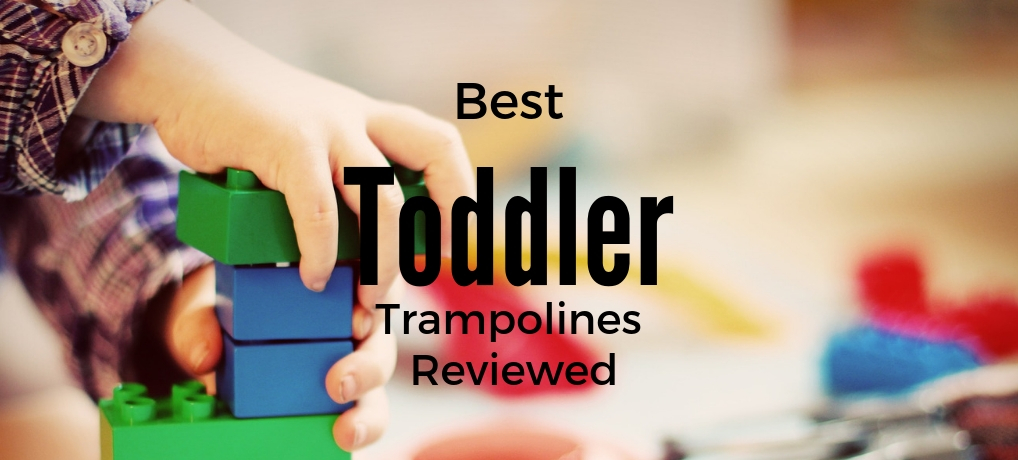 Best Toddler Trampolines Reviewed | Best Mini Trampolines for Kids
