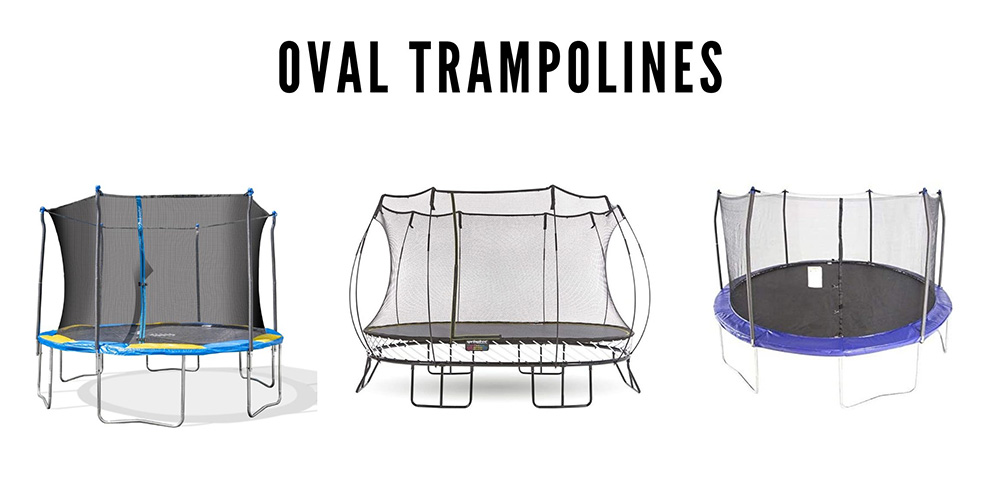 The best oval trampolines.
